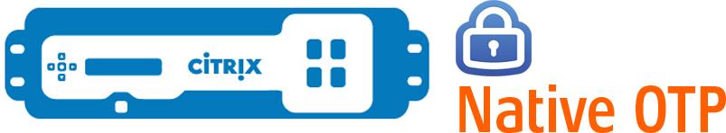NetScaler Native OTP – Prevent Enrollment of Additional Devices